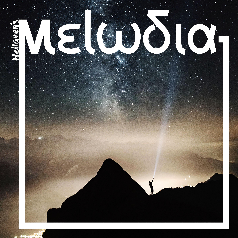 Hellaven Melodia Melodic Techno Podcast
